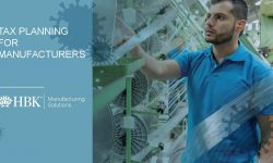 Watch: Manufacturing Solutions: Tax Planning for Manufacturers