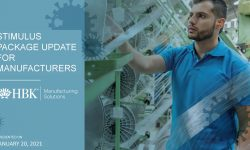 Watch: Manufacturing Solutions: COVID 19 Relief & Stimulus Update
